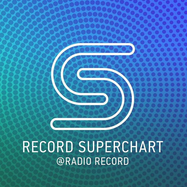 Record Superchart @ Radio Record #591 (15-06-2019)