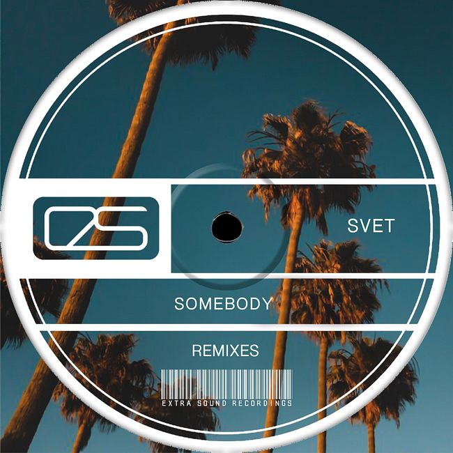 SVET - Somebody (Ian Tosel & Arthur M Remix Radio Version)