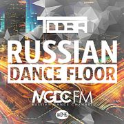 TDDBR - Russian Dance Floor #046 [MGDC FM - RUSSIAN DANCE CHANNEL]