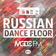 TDDBR - Russian Dance Floor #045 [MGDC FM - RUSSIAN DANCE CHANNEL]