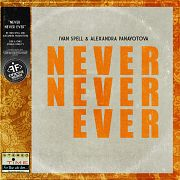 Ivan Spell & Alexandra Panayotova - Never Never Ever (Extended Mix)