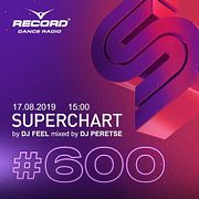 DJ Peretse vs DJ Feel - Record Superchart (17-08-2019) #600