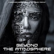 Sunless & Plu-Ton - Beyond The Atmosphere # 054