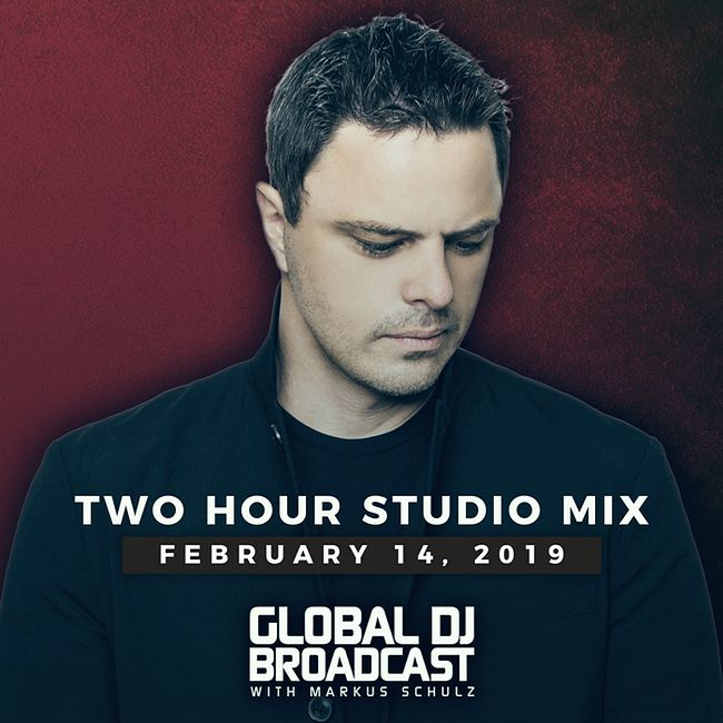 Global DJ Broadcast: Markus Schulz 2 Hour Mix (Feb 14 2019)