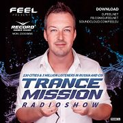 DJ Feel - TranceMission [MOTION SOUND & COSMIC GATE Guest Mix] (11-02-2019)