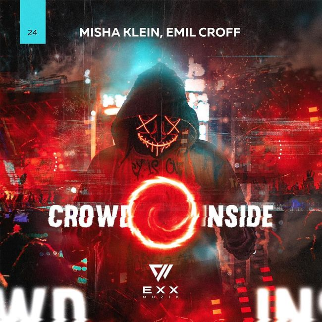 Misha Klein, Emil Croff - Crowd Inside (Original Mix) (cut)