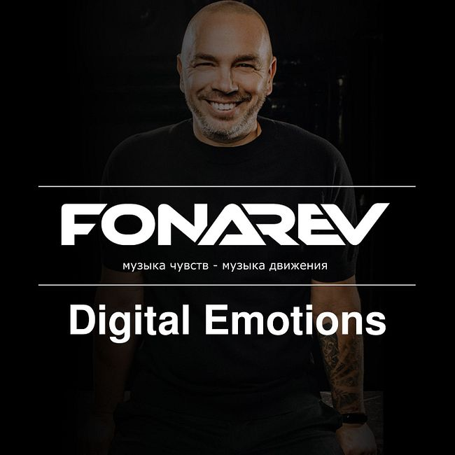 Fonarev - Digital Emotions #578
