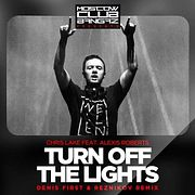 Chris Lake Feat. Alexis Roberts  – Turn Off The Lights (Denis First & Reznikov Radio Remix)