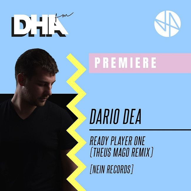 Premiere: Dario Dea - Ready Player One (Theus Mago Remix) [NEIN Records]