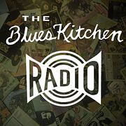 The Blues Kitchen Radio: 11 March 2019