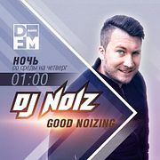 DJ NOIZ на DFM 06/03/2019 GOOD NOIZING