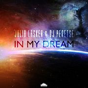 Julia Lasker feat DJ Peretse - In My Dream