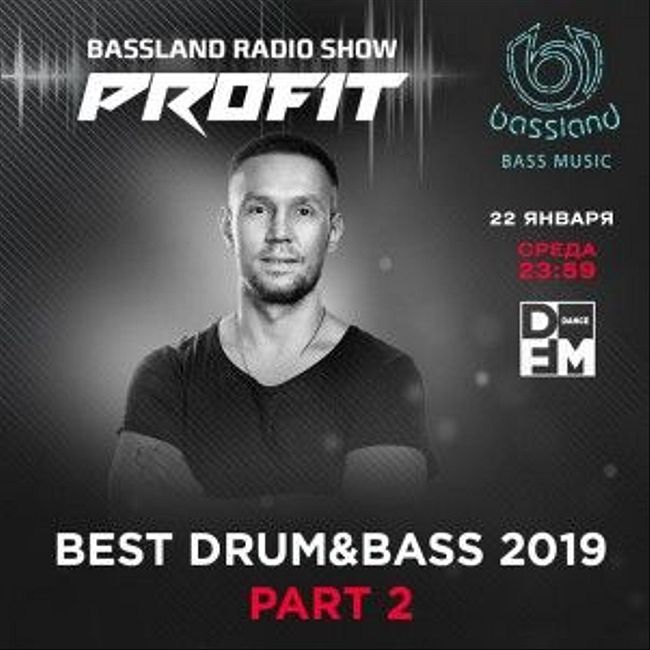 Bassland Show @ DFM (22.01.2020) - Best Drum&Bass 2019. Part 2