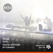 Fonarev - Digital Emotions. Guest Mix By CID Inc #550