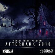 Global DJ Broadcast: Afterdark 2018 with Markus Schulz (Oct 25 2018)