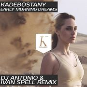 Kadebostany - Early Morning Dreams (DJ Antonio & Ivan Spell Remix)