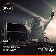 Fonarev - Digital Emotions # 531. Guest mix by Daniel Lesden