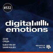 Fonarev - Digital Emotions # 532.  Guest miх by Samir Kuliev.