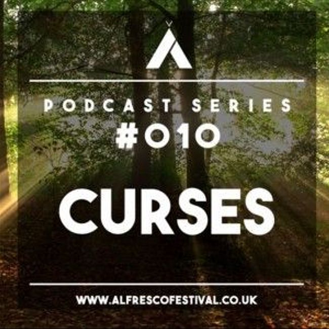 Curses - Alfresco Podcast 10