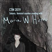 CTM 2019: Satanic, feminist counter-reading with Maria W Horn