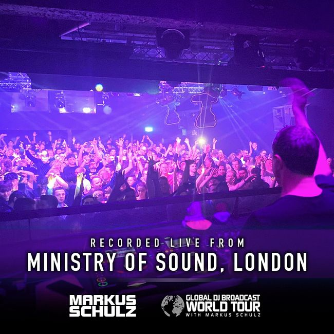 Global DJ Broadcast: Markus Schulz World Tour London (Feb 06 2020)