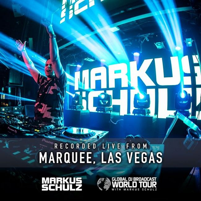 Global DJ Broadcast: Markus Schulz World Tour Las Vegas (Jan 09 2020)