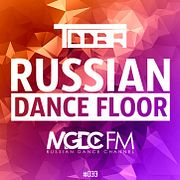 TDDBR – RUSSIAN DANCE FLOOR #033 @ MGDC FM [RUSSIAN DANCE CHANNEL]