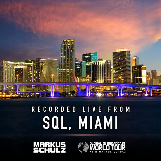 Global DJ Broadcast: Markus Schulz World Tour Miami (Dec 06 2018)