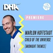 Premiere: Marlon Hoffstadt - Child Of The Universe [Midnight Themes]