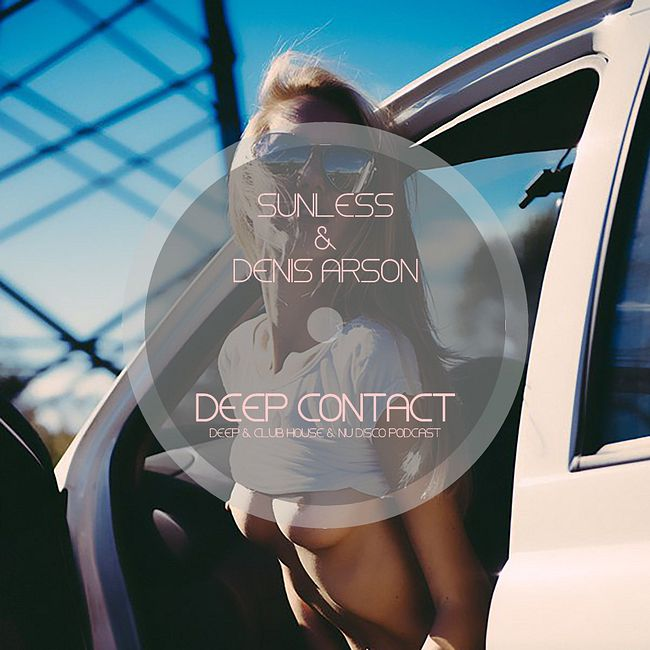 Sunless & Denis Arson - Deep Contact # 030