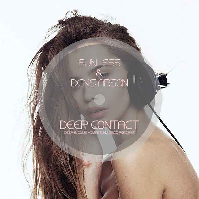 Sunless & Denis Arson - Deep Contact # 028