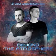 Sunless & A-Mase - Beyond The Atmosphere (3 Year Anniversary Mix)