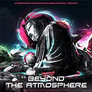 Sunless & A-Mase - Beyond The Atmosphere # 032