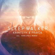 Krinitsyn & Pravda - Sleep Walker (Ivan Spell Remix)