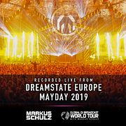 Global DJ Broadcast: Markus Schulz World Tour Dreamstate Europe and Mayday (May 02 2019)