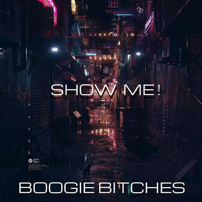 BBOOGIE BITCHES - SHOW ME (ORIGINAL MIX) Demo