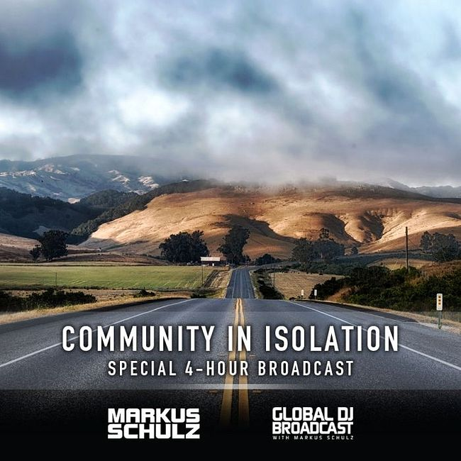 Global DJ Broadcast: Markus Schulz Community in Isolation 4 Hour Mix