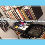 MIXTAPE: ECLECTIC BOOGALOO – Tapes of KLD REPRO