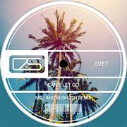 SVET - Can't Let Go (Anton Ishutin Remix) [Extra Sound Recordings]