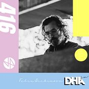 Felix Dickinson - DHA Mix #416