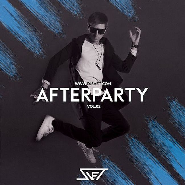 SVET - AFTERPARTY (Vol.02)