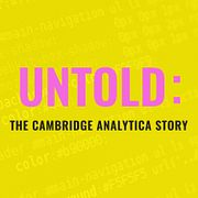 TRAILER for UNTOLD: The Cambridge Analytica Story