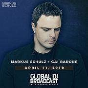 Global DJ Broadcast: Markus Schulz and Gai Barone (Apr 11 2019)