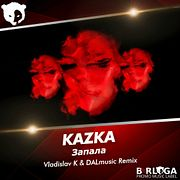KAZKA - Запала (Vladislav K & DALmusic Radio Mix)