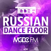 TDDBR - Russian Dance Floor #038 [MGDC FM - RUSSIAN DANCE CHANNEL]