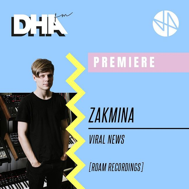 Premiere: Zakmina - Viral News [Roam Recordings]