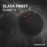102 Podcast – S4E28 – Planet X by Slava Finist