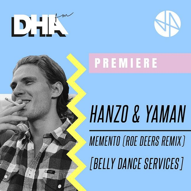Premiere: Hanzo & Yaman - Memento (Roe Deers Remix) [Belly Dance Services]