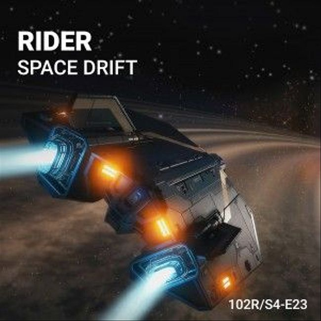 102 Podcast – S4E23 – Space Drift by Rider