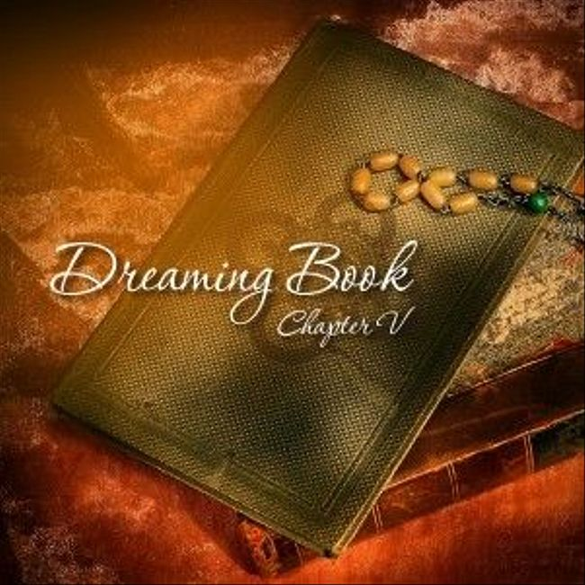 Dreaming Book - Chapter V by Rider